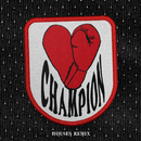 CHAMPION (Houses Remix)/Bishop Briggs