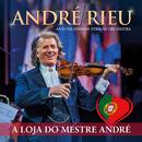 A Loja Do Mestre André (Live)/André Rieu, Johann Strauss Orchestra