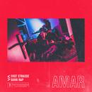 Erst Straße dann Rap/Amar