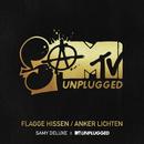 Flagge hissen / Anker lichten (SaMTV Unplugged)/Samy Deluxe