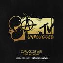 Zurück zu Wir (SaMTV Unplugged) (feat. Max Herre)/Samy Deluxe