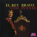 El Rey Bravo/Tito Puente