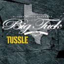 Tussle (Edited Version)/Big Tuck