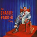 The Charlie Parker Story/チャーリー・パーカー