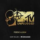 Poesie Album (SaMTV Unplugged)/Samy Deluxe
