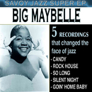 Savoy Jazz Super EP: Big Maybelle/Big Maybelle