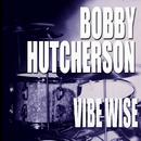 Vibe Wise/Bobby Hutcherson