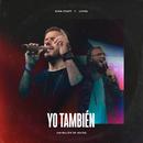 Yo También (Un Billón De Veces) (feat. LIVING)/Evan Craft