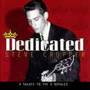 Dedicated: A Salute To The 5 Royales/Steve Cropper
