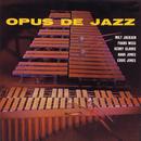 Opus De Jazz/ミルト・ジャクソン