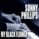 My Black Flower/Sonny Phillips