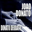 Donato Deodato/João Donato