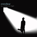 In A Different Light (All New Recordings)/Everclear