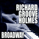 "Broadway/Richard ""Groove"" Holmes"