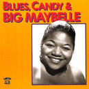 Blues, Candy & Big Maybelle/Big Maybelle