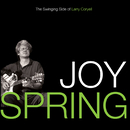 Joy Spring: The Swinging Side Of Larry Coryell/Larry Coryell