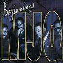 Beginnings/The Modern Jazz Quartet