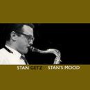 Stan's Mood/Stan Getz