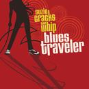 Suzie Cracks The Whip/Blues Traveler