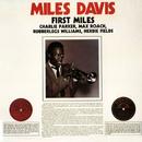 First Miles (Reissue) (feat. Charlie Parker, Max Roach, Rubberlegs Williams, Herbie Fields)/Miles Davis