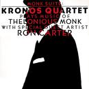 Monk Suite: Kronos Quartet Plays Music Of Thelonious Monk (feat. Ron Carter)/Kronos Quartet