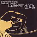 All My Life/Marian McPartland