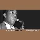 Stupendous/Charlie Parker