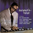 Jackson's Ville (feat. Lucky Thompson, Hank Jones, Wendell Marshall, Kenny Clarke)/Milt Jackson