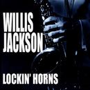 Lockin' Horns (Live)/Willis Jackson