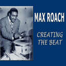 Creating The Beat/Max Roach