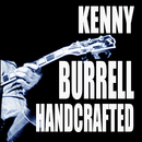 Handcrafted/Kenny Burrell