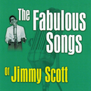 The Fabulous Songs Of Jimmy Scott/Jimmy Scott