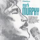 Timeless: Mark Murphy/Mark Murphy