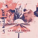 La Milla Extra/Evan Craft