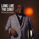 Long Live The Chief/The Count Basie Orchestra