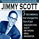 Savoy Jazz Super EP: Jimmy Scott/Jimmy Scott