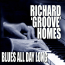 "Blues All Day Long/Richard ""Groove"" Holmes"