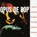 Opus De Bop (feat. Sonny Stitt, Fats Navarro, Bud Powell, Hank Jones, Max Roach)/スタン・ゲッツ