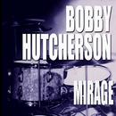 Mirage/Bobby Hutcherson