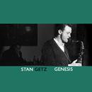 Genesis/Stan Getz