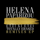 Etsi Ki Etsi / Totally Erased (Remixes EP)/Helena Paparizou