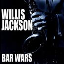 Bar Wars/Willis Jackson