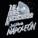 Lo Más Escuchado De/José María Napoleón