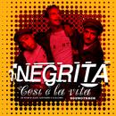 Così E' La Vita (Colonna Sonora Originale)/Negrita