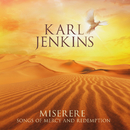 Miserere: Songs of Mercy and Redemption/Karl Jenkins
