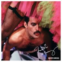 Never Boring (Deluxe)/Freddie Mercury
