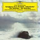 Mendelssohn: Symphony No.3, Hebrides Overture (Live)/Israel Philharmonic Orchestra, Leonard Bernstein