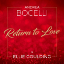 Return To Love (feat. Ellie Goulding)/Andrea Bocelli