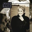 Gone From Danger/Joan Baez