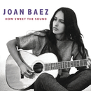 How Sweet The Sound/Joan Baez